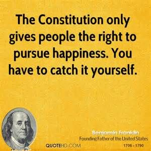 "ben franklin quotes; does anyone remember those Schoolhouse Rocks and 'the pursuit of happiness"" with the colonial man running after the woman?!"