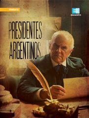 Presidentes argentinos - Programas - Canal Encuentro