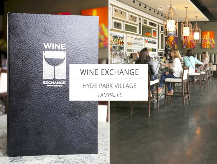BEST TASTES OF #TAMPA BAY: Wine Exchange