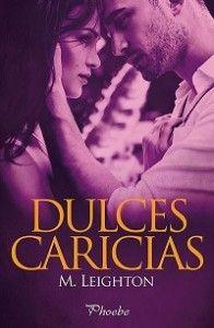 Reseña: Dulces caricias - Páginas de Chocolate, tu blog de libros. Reseñas y critica literaria