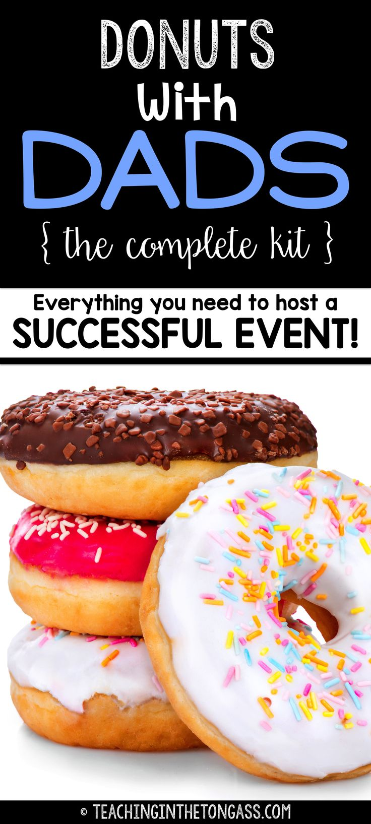 Donuts with Dads activities and more! Everything you need to host a fun-filled event for dads, uncles, grandpas, etc. Perfect for Father's Day or any time of year!