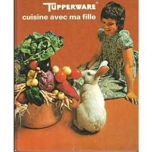 1000 id es sur le th me vintage tupperware sur pinterest - Atelier cuisine tupperware ...