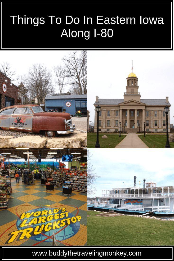 Things To Do In Eastern Iowa Along I 80 Iowa Travel Iowa Road Trip Best Travel Insurance