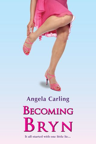 Becoming Bryn by Angela Carling - Guest Post & Giveaway