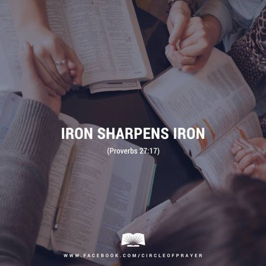 As iron sharpens iron, so a friend sharpens a friend. Two friends who bring ideas together can help each other become sharper. Proverbs 27:17