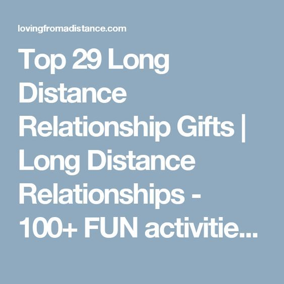 Top 29 Long Distance Relationship Gifts | Long Distance Relationships - 100+ FUN activities for LDR Couples