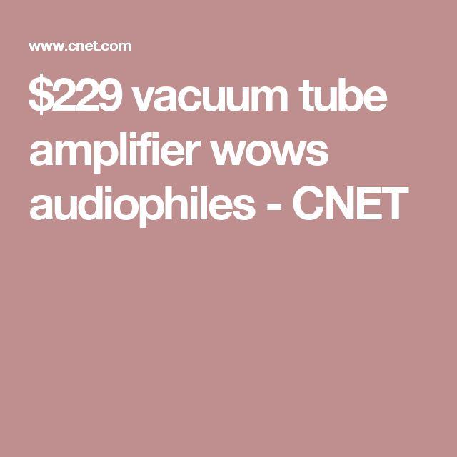 $229 vacuum tube amplifier wows audiophiles - CNET