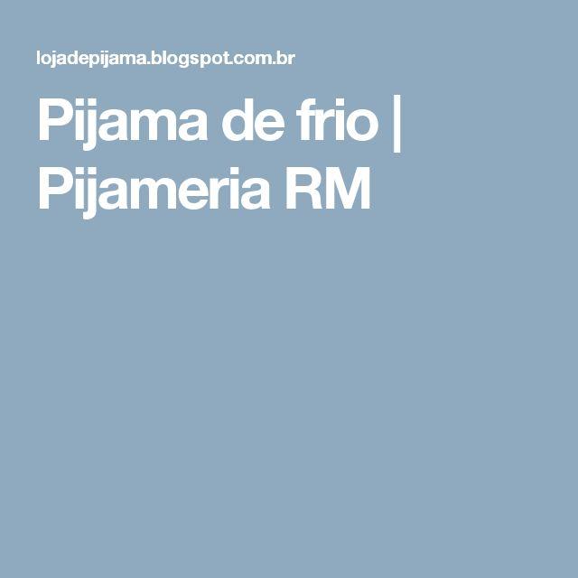Pijama de frio | Pijameria RM