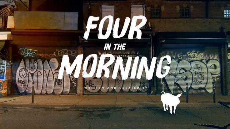 Four in the Morning (2016) Rough Comp