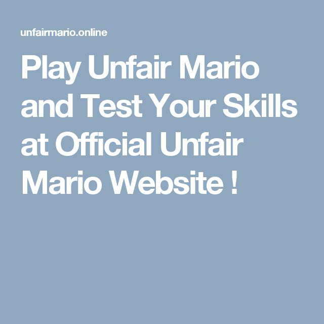 Play Unfair Mario and Test Your Skills at Official Unfair Mario Website !