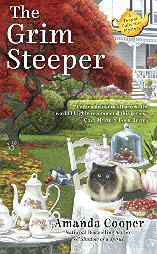 The Grim Steeper (A Teapot Collector Mystery) by Amanda Cooper http://www.amazon.com/dp/0425265250/ref=cm_sw_r_pi_dp_cXdIvb0QR6XGF
