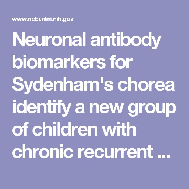 Neuronal antibody biomarkers for Sydenham's chorea identify a new group of children with chronic recurrent episodic acute exacerbations of tic and ... - PubMed - NCBI