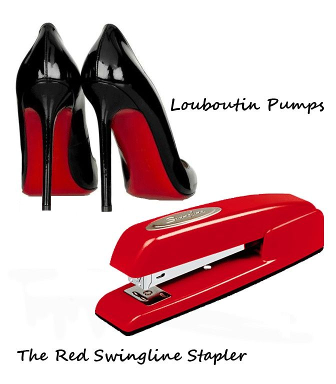 The Red Swingline Stapler and Christian Louboutin Pumps - Christian Louboutin's sleek and sexy red soled heels are reminiscent of the red vintage Swingline stapler.  both are acutely effective at getting their points across.