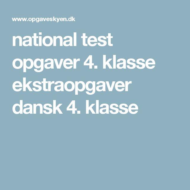 national test opgaver 4. klasse ekstraopgaver dansk 4. klasse