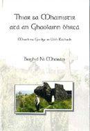Bríd Ní Mhóráin, Thiar sa Mhainistir Atá an Ghaolainn Bhreá (1997)