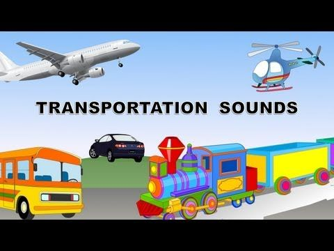 Transportation sounds - names and sounds of vehicles | Kindergarten Learning videos playlist