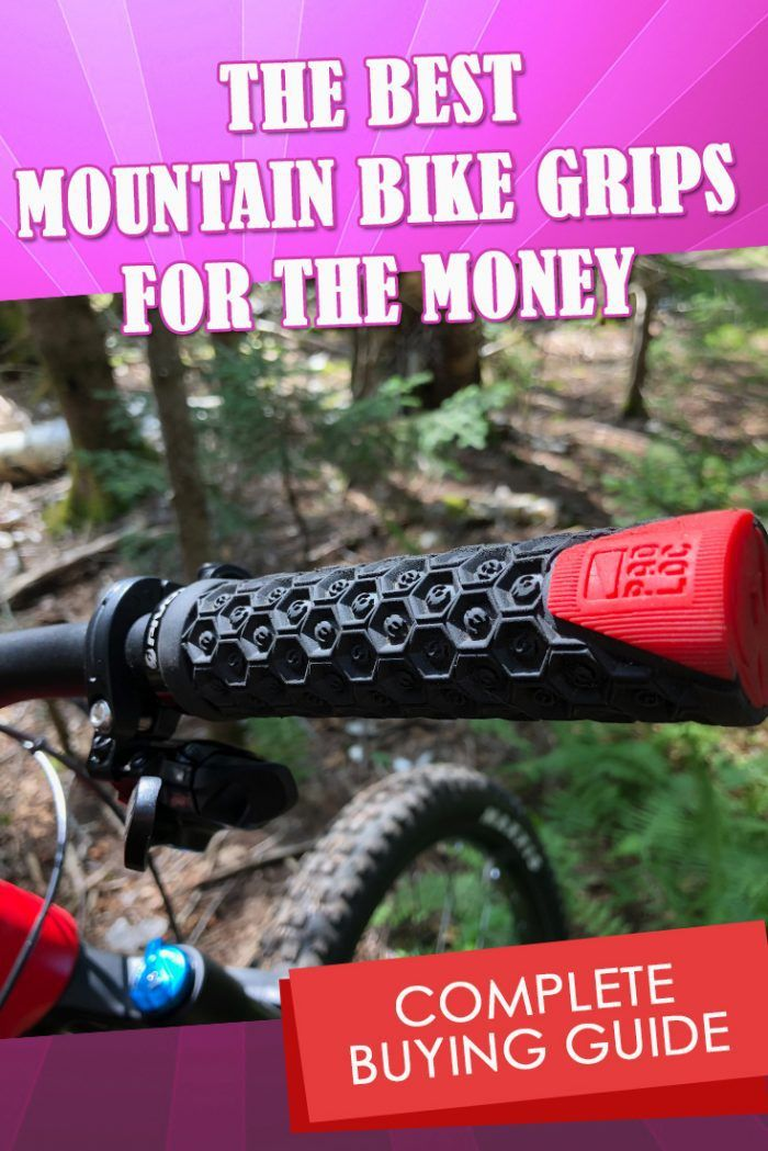 The Best Mountain Bike Grips For The Money Complete Buying Guide