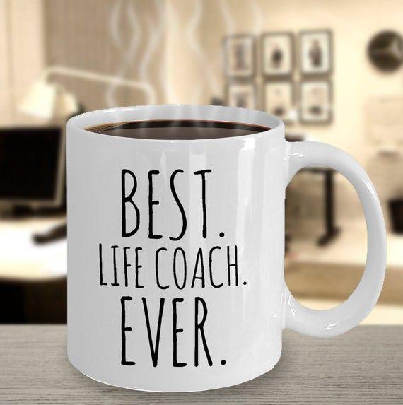 Best Life Coach Ever Mug Life Coach Gift Mindset Coach