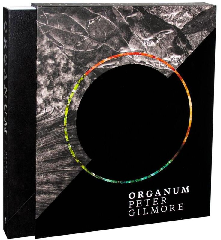 ORGANUM by Peter Gilmore. An inside peek into the making of this wonderful book.