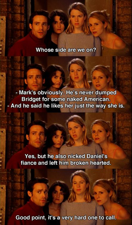 Whose side are you on ~ Bridget Jones's Diary (2001) ~ Movie Quotes