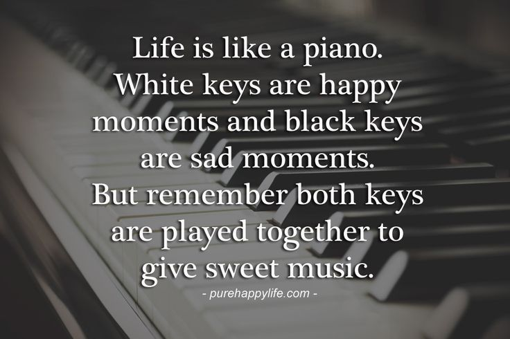 quotes more on like is like a piano