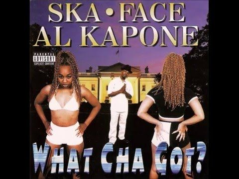 Ska Face Al Kapone. What Cha Got? (Full Album) - YouTube