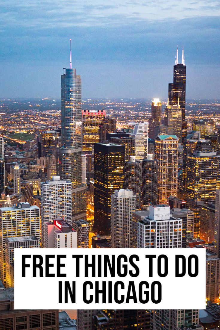 Free Things To Do In Chicago Not To Miss On Your Trip Free Things To Do Free Things Things To Do