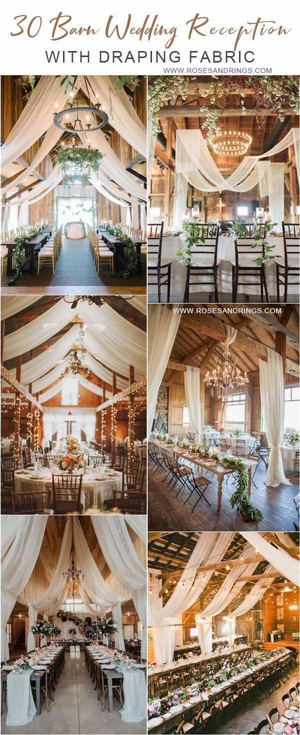 30 Rustic Barn Wedding Reception Space with Draped Fabric Decor Ideas