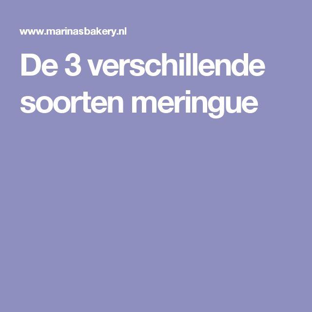De 3 verschillende soorten meringue
