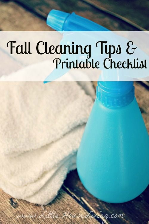 Fall Cleaning Tips & Free Printable Checklist   Little House Living   Fall cleaning tips. Fall cleaning checklist.