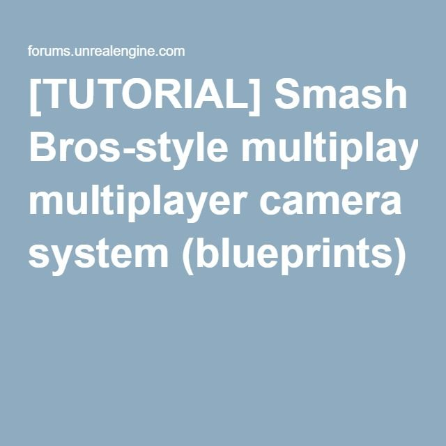 41 best 3d unreal engine 4 blueprints scripts images on tutorial smash bros style multiplayer camera system blueprints malvernweather Choice Image