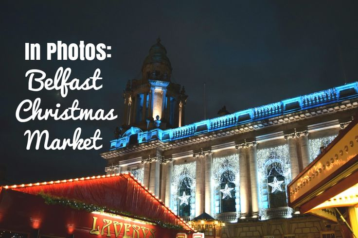Fabulous Christmas Market in Belfast: check out all my photos!