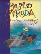 Pablo Neruda. Pablo Neruda para niños