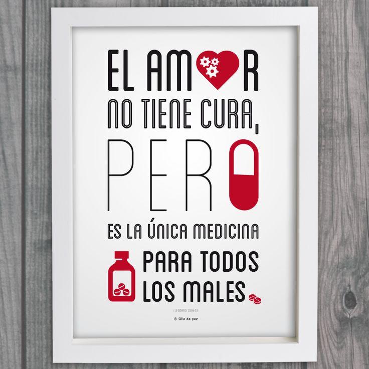 El amor no tiene cura pero es la única medicina para todos los males