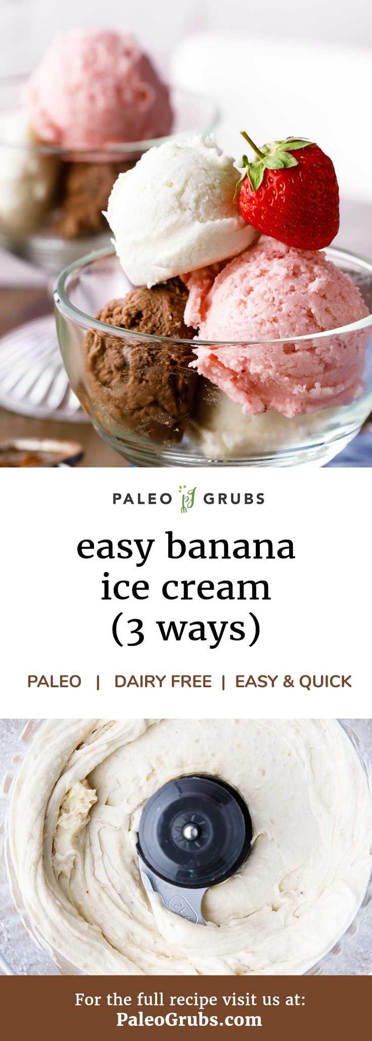 3 einfache Bananeneis-Rezepte (Schokolade, Vanille und Erdbeere)   – Paleo Baking