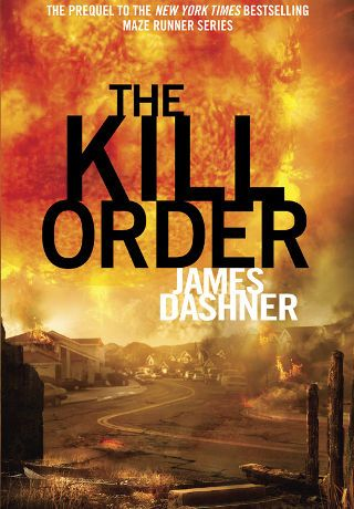 The Kill Order By James Dashner Pdf Great Novels Download