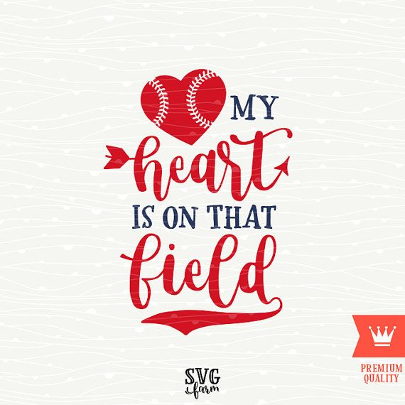 Baseball SVG My Heart Is On That Field Cricut SVG Cutting File