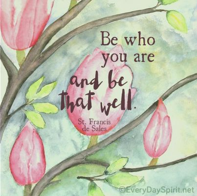 Be who you are ~ #saints ~ To get wallpaper app visit ~ www.everydayspirit.net ~ xo