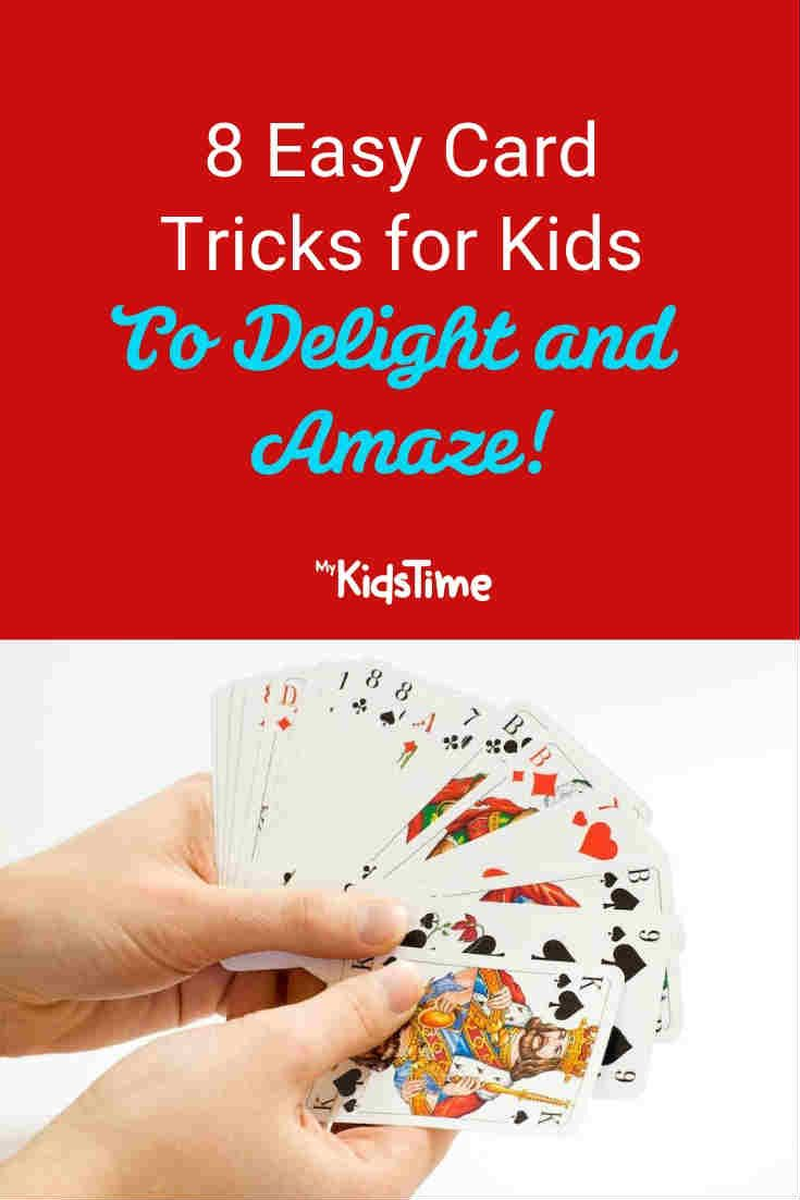 8 Easy Card Tricks For Kids To Delight And Amaze Easy Card Tricks Card Tricks For Kids Easy Magic Card Tricks