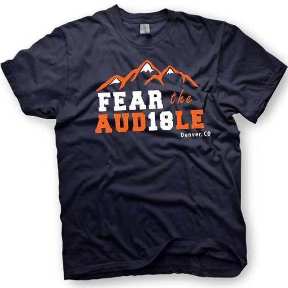 Fear the Audible - Peyton Manning inspired tshirt - Denver Broncos T-shirt on Etsy, $15.00