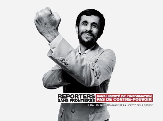 Reporters Sans Frontières / Reporters Without Borders - Mahmoud Ahmadinejad #2013