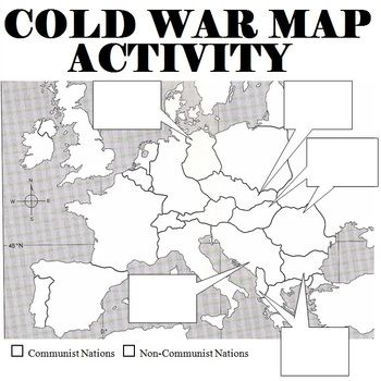 Map of 1950s Europe and activity.  Students are asked to label countries, answer a few questions, and asked to describe how countries fell to communism in the boxes.  Students can look up the information in a textbook, online, or use the provided information sheet.