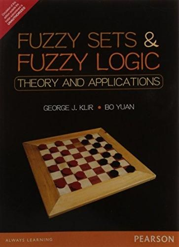 Fuzzy sets and fuzzy logic : theory and applications / George J. Klir and Bo Yuan Topogràfic: 681.3 KLI #novetatsCRAIUBMedicina