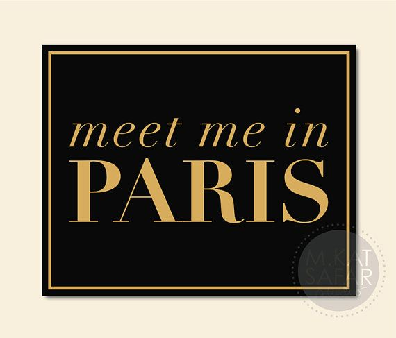 Meet Me In Paris Black And Gold INSTANT DOWNLOAD By