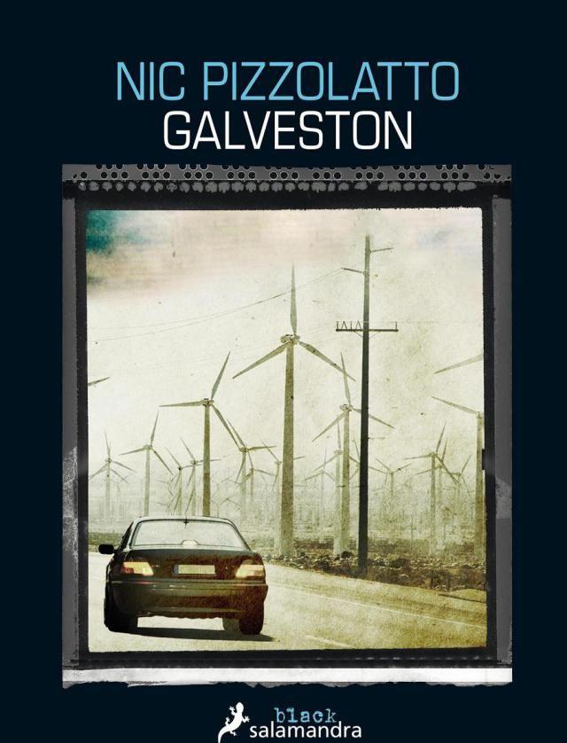 Un resumen y comentarios de Galveston, de Nic Pizzolatto, una vibrante novela negra