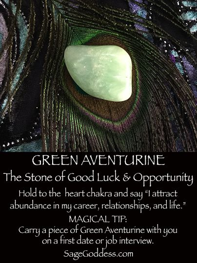 Green Aventurine is the stone of good luck and opportunity.