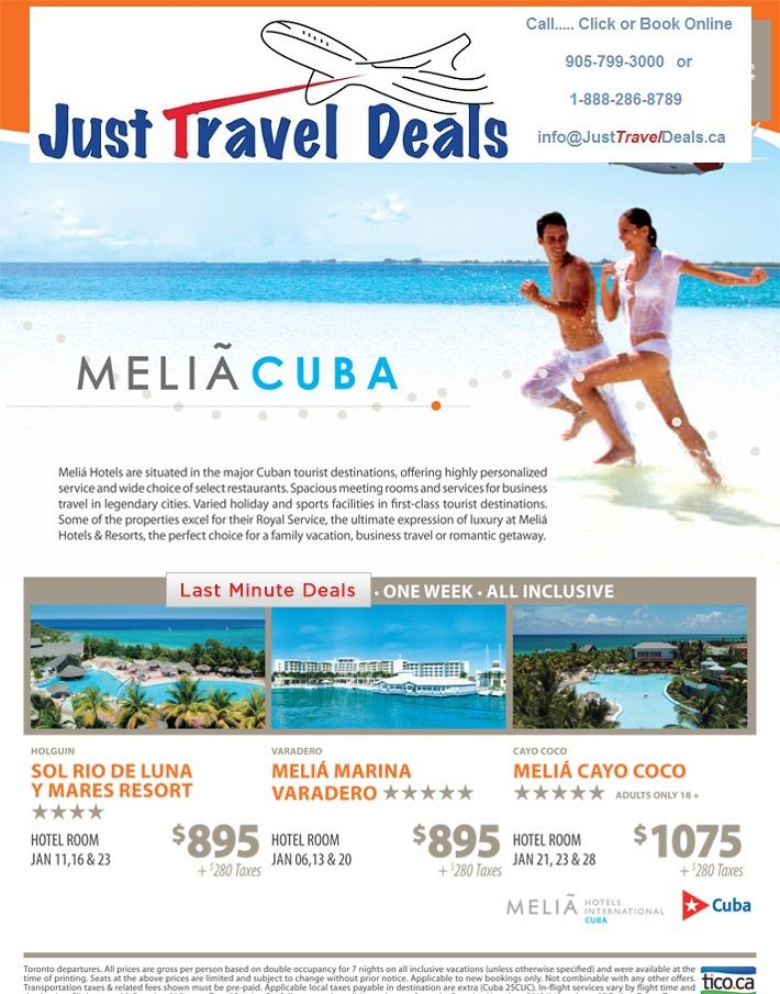 Melia Cuba Vacation Deals from $895 - January departures call 1-888-286-8789 or visit www.JustTravelDeals.ca