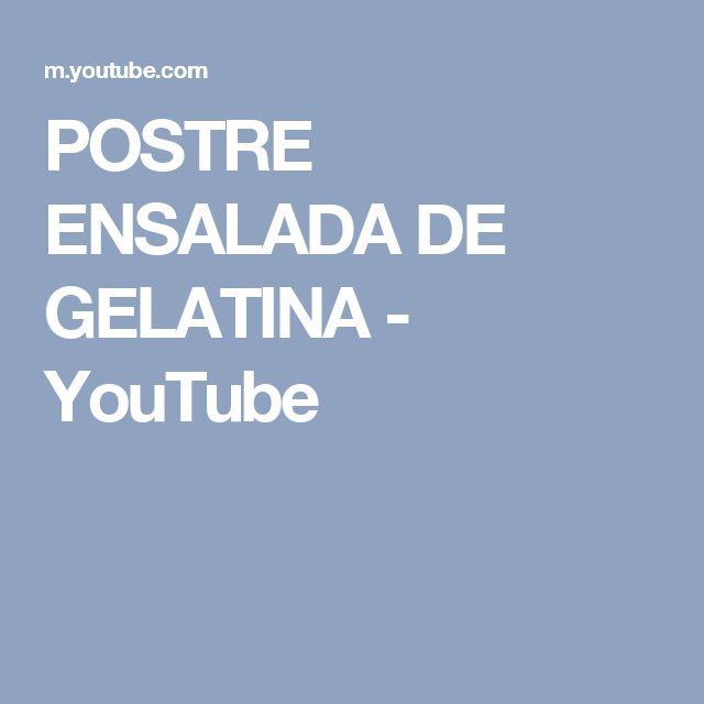 POSTRE ENSALADA DE GELATINA - YouTube