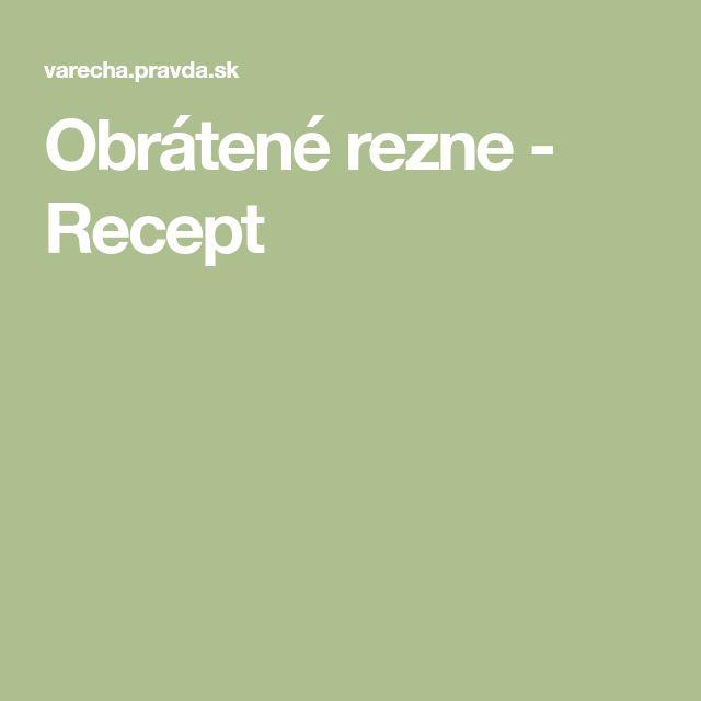 Obrátené rezne - Recept