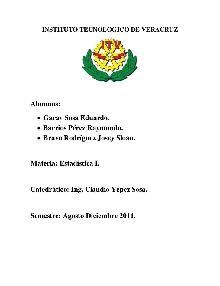 INSTITUTO TECNOLOGICO DE VERACRUZAlumnos:   Garay Sosa Eduardo.   Barrios…